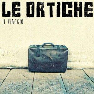 album Il Viaggio - Le Ortiche