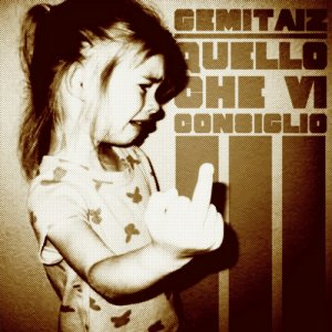 album Quello che vi consiglio vol. 3 (2012) - Gemitaiz