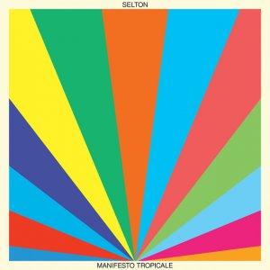 album Manifesto Tropicale - Selton