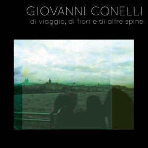 album Di viaggio, di fiori e di altre spine - Giovanni Conelli