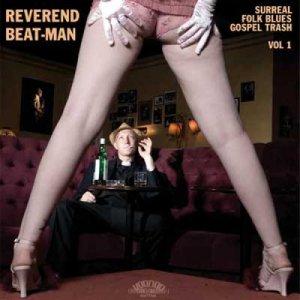 album SURREAL FOLK BLUES GOSPEL TRASH VOL1 - Reverend Beat-Man