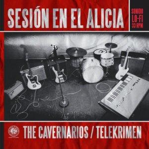 album Sesión en el Alicia (Split The Cavernarios / Telekrimen) - Split