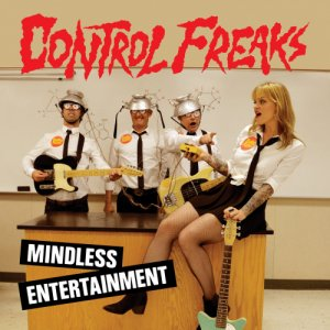 album Mindless Entertainment - Control Freaks