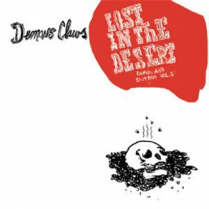 album Lost In The Desert, Demos And Outakes Vol.1 - Demon's Claws
