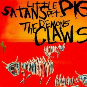 album Satan's Little Pet Pig - Demon's Claws