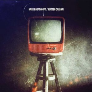 album Hans Roofthooft // Matteo Caldari - Split