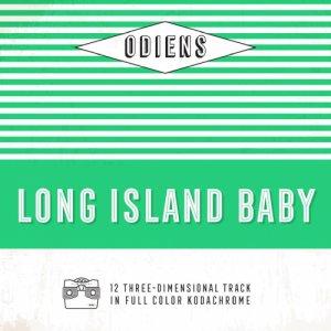album Long Island Baby - Odiens