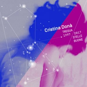 album Tregua 1997-2017 Stelle Buone - Cristina Donà