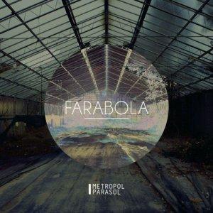 album Farabola - Metropol Parasol