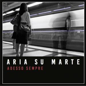 album Adesso Sempre - Aria su Marte