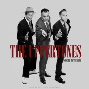 album Closer To The Bone - The Uppertones