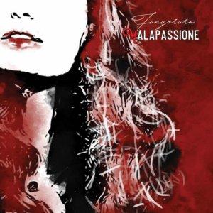 album Malapassione - Fangoraro