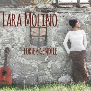 album Fòrte e gendìle - Lara Molino