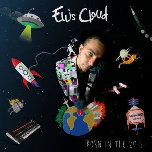 album Born in The 20's - Ellis Cloud