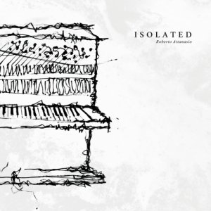 album Isolated - Roberto Attanasio