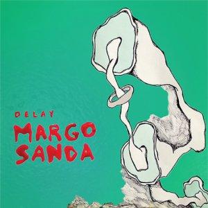 album Delay - Margo Sanda