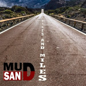 album Miles and Miles - Mudsand