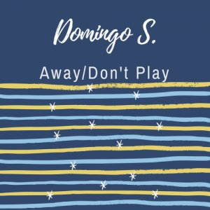 album Away/Don't Play - Domingo