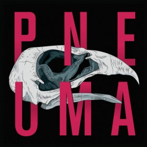 album Pneuma Ep - Killer Sanchez
