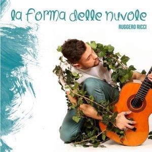 album La Forma Delle Nuvole - Ruggero Ricci