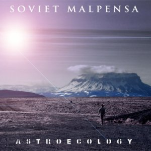 album Astroecology - Soviet Malpensa