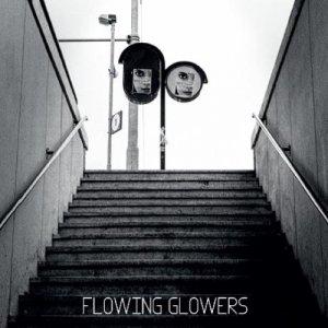 album FLOWING GLOWERS - FLOWING GLOWERS