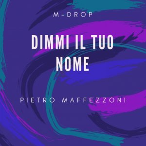 album DJ - M - DROP - Dimmi il Tuo Nome - Split