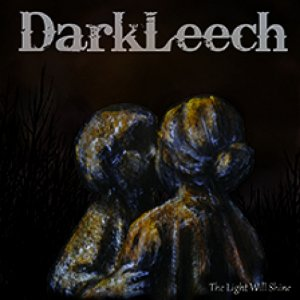 album The Light Will Shine - DARKLEECH