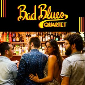album Bad Blues Quartet - Bad Blues Quartet