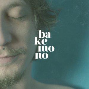 album BAKEMONO - BAKEMONO