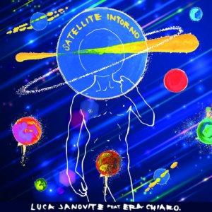 album Satellite Intorno (festa. Era Chiaro) - Single - Luca Janovitz