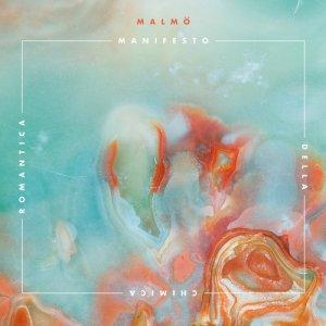 album Manifesto della chimica romantica - Malmö