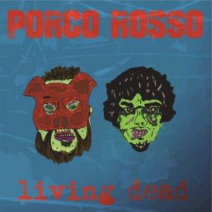album Living Dead - Porco Rosso