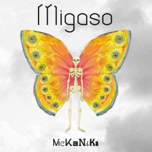 album MeKaNiKa - Migaso