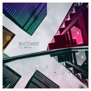 album I'll Begin - Buckwise