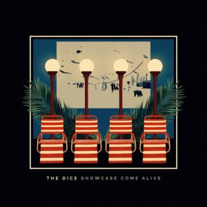album Showcase Come Alive - The Dice