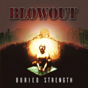 album Buried Strength - Blowout