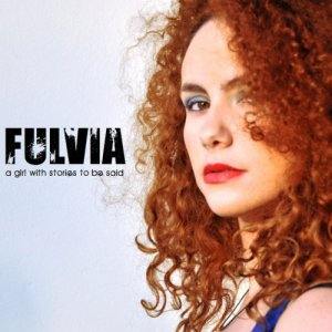 album A Girl With Stories To Be Said - Fulvia
