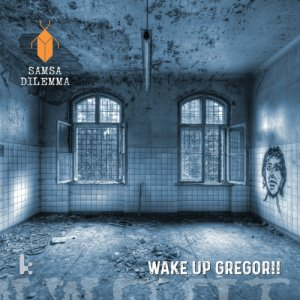 album Wake Up Gregor!! - Samsa Dilemma