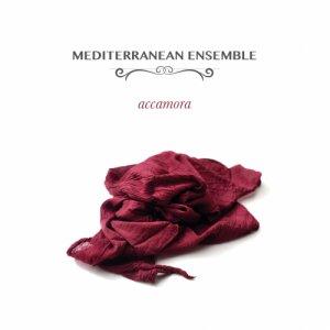 album ACCAMORA - Mediterranean Ensemble