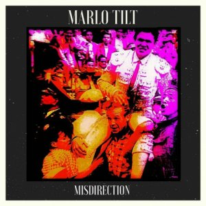 album Misdirection - Marlo Tilt