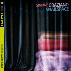 album Snailspace - Simone Graziano