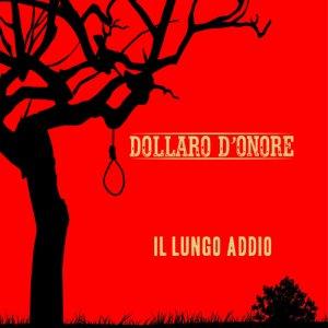 album Il lungo addio - Dollaro d'onore