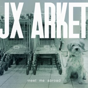 album Meet me Abroad - Jx Arket