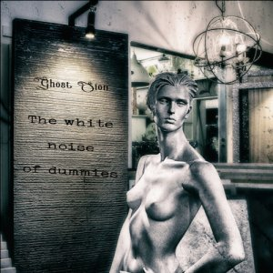 album The White Noise Of Dummies - Ghost Sion