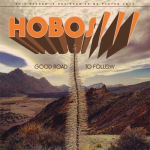 album Good Road To Follow - Hobos///