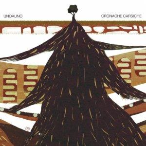 album Cronache Carsiche - unoauno