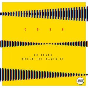 album COSH - 30 years under the Waves - COSH