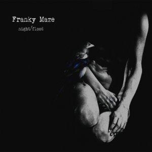 album Night/Flood - Franky Maze