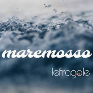 album maremosso - Lefragole